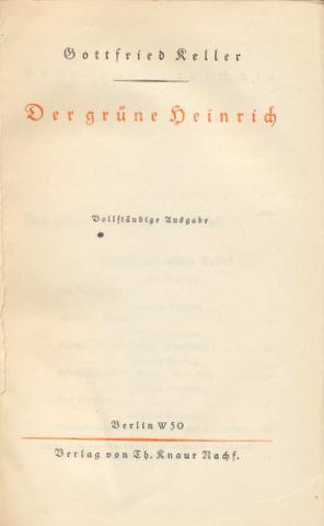 Der grüne Heinrich. Vollständige Ausgabe.: Keller, Gottfried: