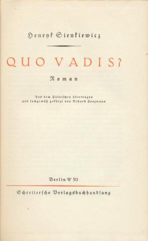 Quo vadis? Roman. Aus dem Polnischen übertragen und sachgemäß gekürzt von Richard Zoozmann.: ...