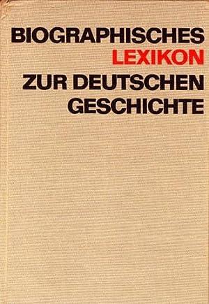 Biographisches Lexikon zur deutschen Geschichte. Von den Anfängen bis 1917. Hrsg. von Karl Obermann...