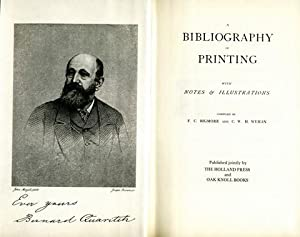 A bibliography of printing with notes & illustrations.: Bigmore, F. C. and C. W. H. Wyman: