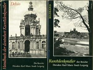 Die Bezirke Dresden, Karl-Marx-Stadt, Leipzig. Bearbeitet von der Arbeitsstelle für Kunstgeschichte...