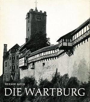 Die Wartburg.: Wartburg - Noth, Werner: