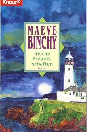Irische Freundschaften [Light a Penny Candle]. Aus: Binchy, Maeve: