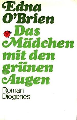 Das Mädchen mit den grünen Augen [The Lonely Girl]. Roman. Aus dem Englischen von M. Carroux.: O&...