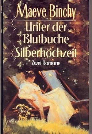 Unter der Blutbuche / Silberhochzeit [The Copper: Binchy, Maeve: