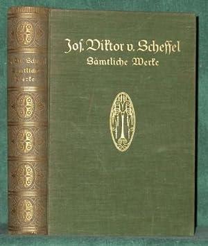 Sämtliche Werke.: Scheffel, Joseph Victor von: