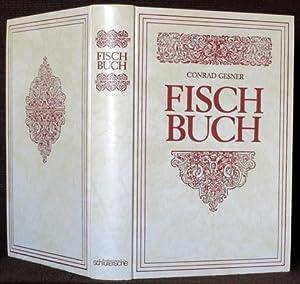 Gesneri Redivi, aucti & emendati TOMUS IV. ET ULTIMUS oder Vollkommenes Fisch-Buch / ...