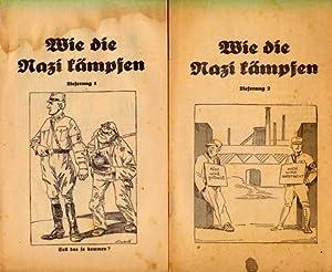 Wie die Nazi kämpfen. Lieferung 1 und 2 (von 3).: Nationalsozialismus - NSDAP -