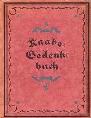 Raabe-Gedenkbuch. Im Auftrage der Gesellschaft der Freunde Wilhelm Raabes zum 90. Geburtstage des ...