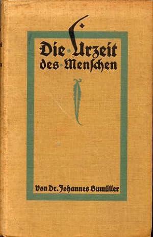 Die Urzeit des Menschen.: Anthropologie - Bumüller, Johannes: