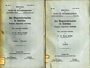 Zur Gegenreformation in Schlesien. Troppau, Jägerndorf, Leobschütz. Neue archivalische Aufschlüsse....