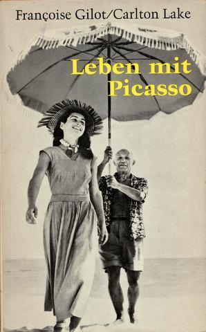 Leben mit Picasso [Life with Picasso]. Aus: Picasso - Gilot,