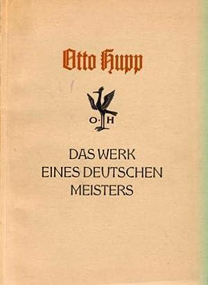 Otto Hupp. Das Werk eines deutschen Meisters.: Hupp, Otto - Lange, Wilhelm H.[ermann]: