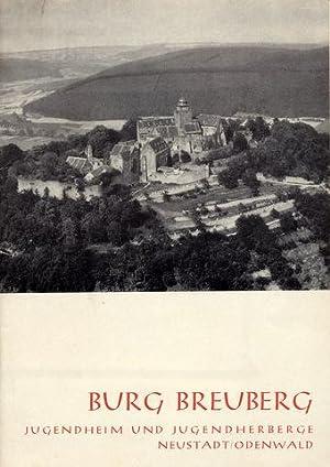 Burg Breuberg. Jugendheim und Jugendherberge Neustadt/Odenwald. Hrsg.: Odenwald - Burg