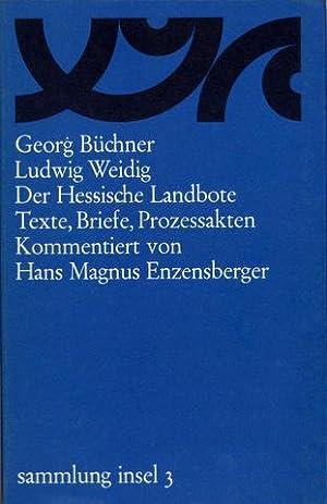 Der Hessische Landbote. Texte, Briefe, Prozeßakten. Kommentiert von Hans Magnus Enzensberger.: ...