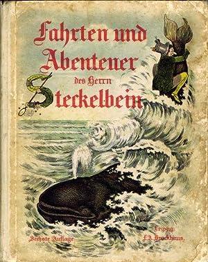 Fahrten und Abenteuer des Herrn Steckelbein. Eine: Kell, Julius -
