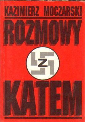 9788301110697 - Kazimierz Moczarski: Rozmowy Z Katem (Polish Edition) - Książki