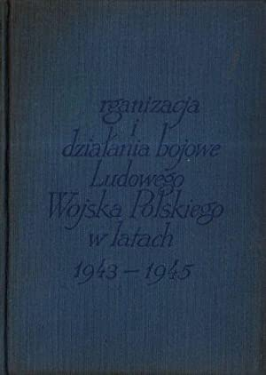 Organizacja i dzialania bojowe ludowego Wojska Polskiego