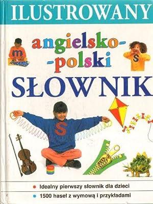 Ilustrowany angielsko-polski slownik