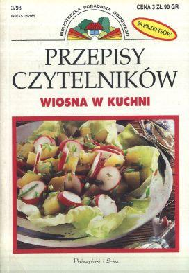 Przepisy czytelnikow. Wiosna w kuchni. 98 przepisow