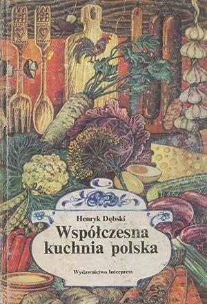 Wspolczesna kuchnia polska: Debski Henryk