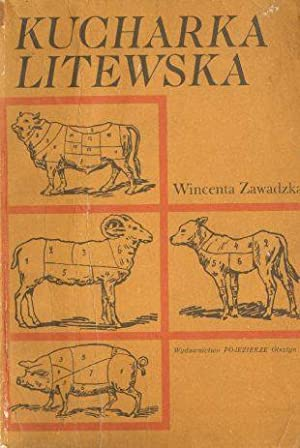 Kucharka litewska: Zawadzka Wincenta