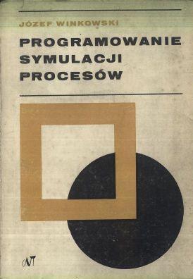 Znalezione obrazy dla zapytania Józef Winkowski Programowanie symulacji procesów
