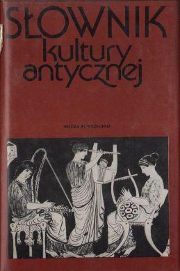 Znalezione obrazy dla zapytania Lidia Winniczuk  Mały słownik kultury antycznej - Grecja Rzym 1988