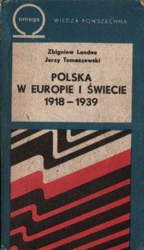 Polska w Europie i swiecie 1918-1939: Tomaszewski Jerzy, Landau
