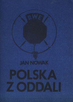 Polska z oddali. Wojna w eterze -: Nowak Jan (Zdzislaw
