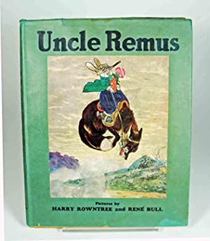 Uncle Remus or The Story of Mr.: Rountree, Harry and