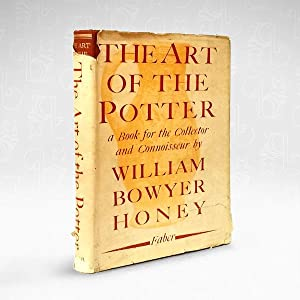 The Art of the Potter: A Book for the Collector and Connoisseur