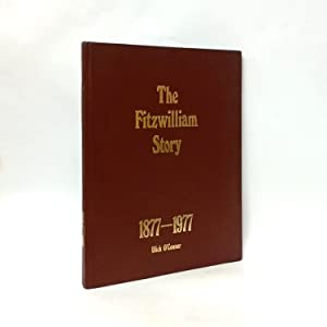 The Fitzwilliam Story 1877-1977