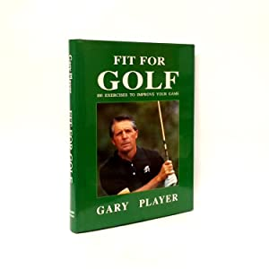 Fit for Golf: 100 Exercises to Improve Your Game