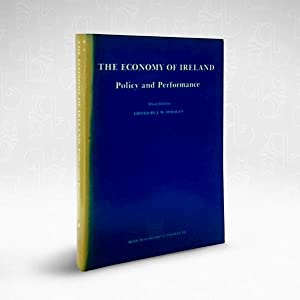 The Economy of Ireland: Policy and Performance
