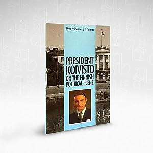 President Koivisto on the Finnish Political Scene: Martti Haikio &