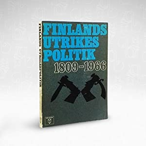 Finlands Utrikespolitik 1809 ? 1966