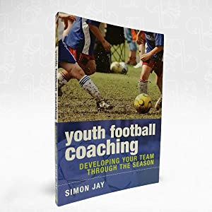 Youth Football Coaching ? Developing Your Team Through The Season