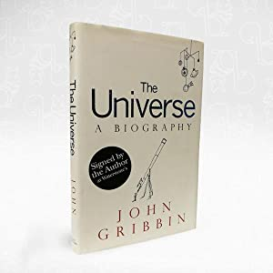 The Universe ? A Biography