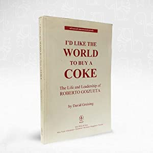 I'd Like The World to Buy a Coke ''Advanced Uncorrected Proof''