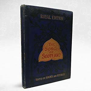 The Songs of Scotland ? Royal Edition