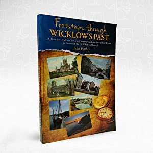 Footsteps Through Wicklow's Past