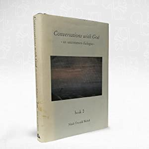 Conversations with God ? An Uncommon Dialogue