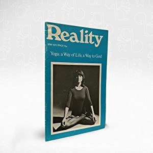 Reality: Yoga: a Way of Life, a Way to God ? May 1977
