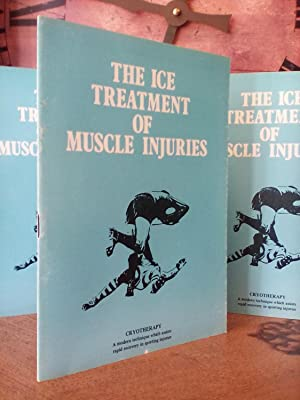 The Ice Treatment of Muscle Injuries in Sport