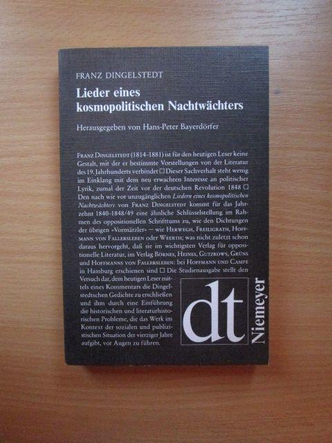 Lieder eines kosmopolitischen Nachtwächters. Franz Dingelstedt. Mit: Dingelstedt, Franz von