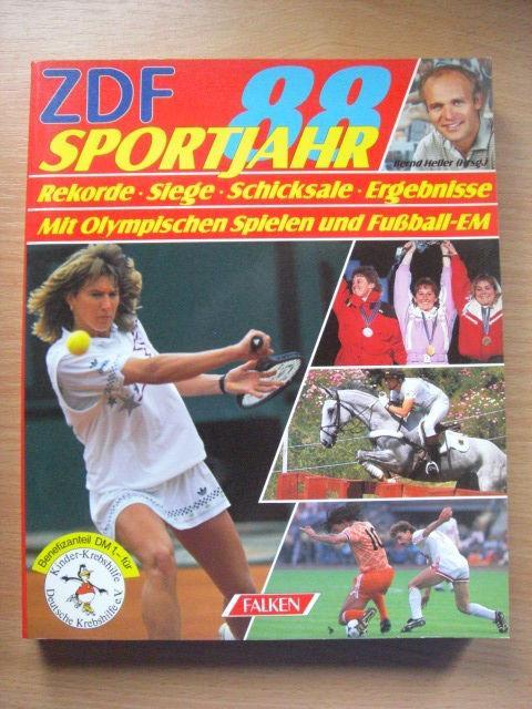 ZDF-Sportjahr 88. Rekorde - Siege - Schicksale - Ergebnisse - Termine 89. Mit Olympischen Spielen und Fussball-EM