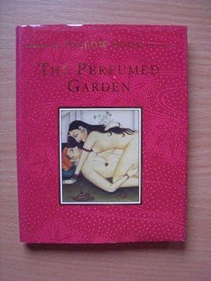 Perfumed Garden (Pillow books): Al-Nefzawi, Umar Ibn