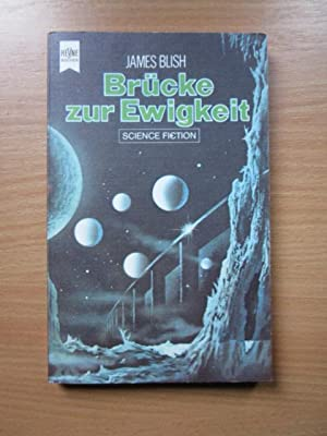 Bruecke zur Ewigkeit (science fiction)