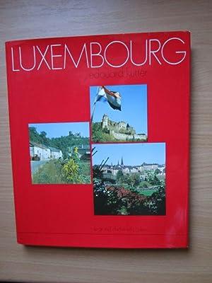 Luxembourg Bildband: Kutter, Edouard: